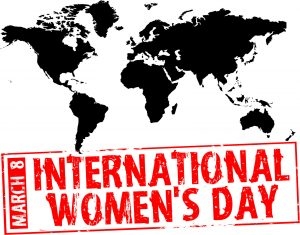 March 8th - Internation Women's Day